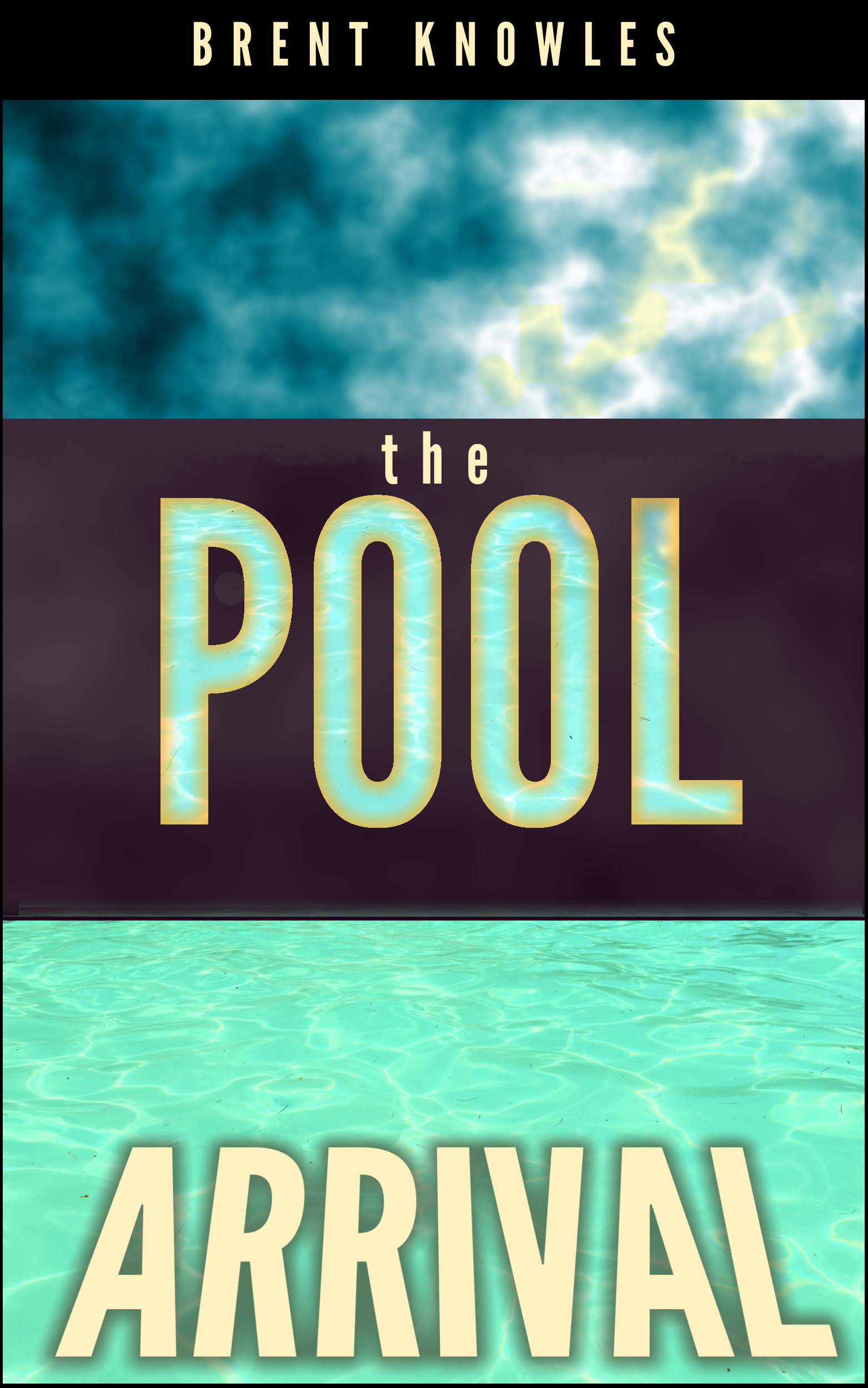 cover for The Pool: Arrival