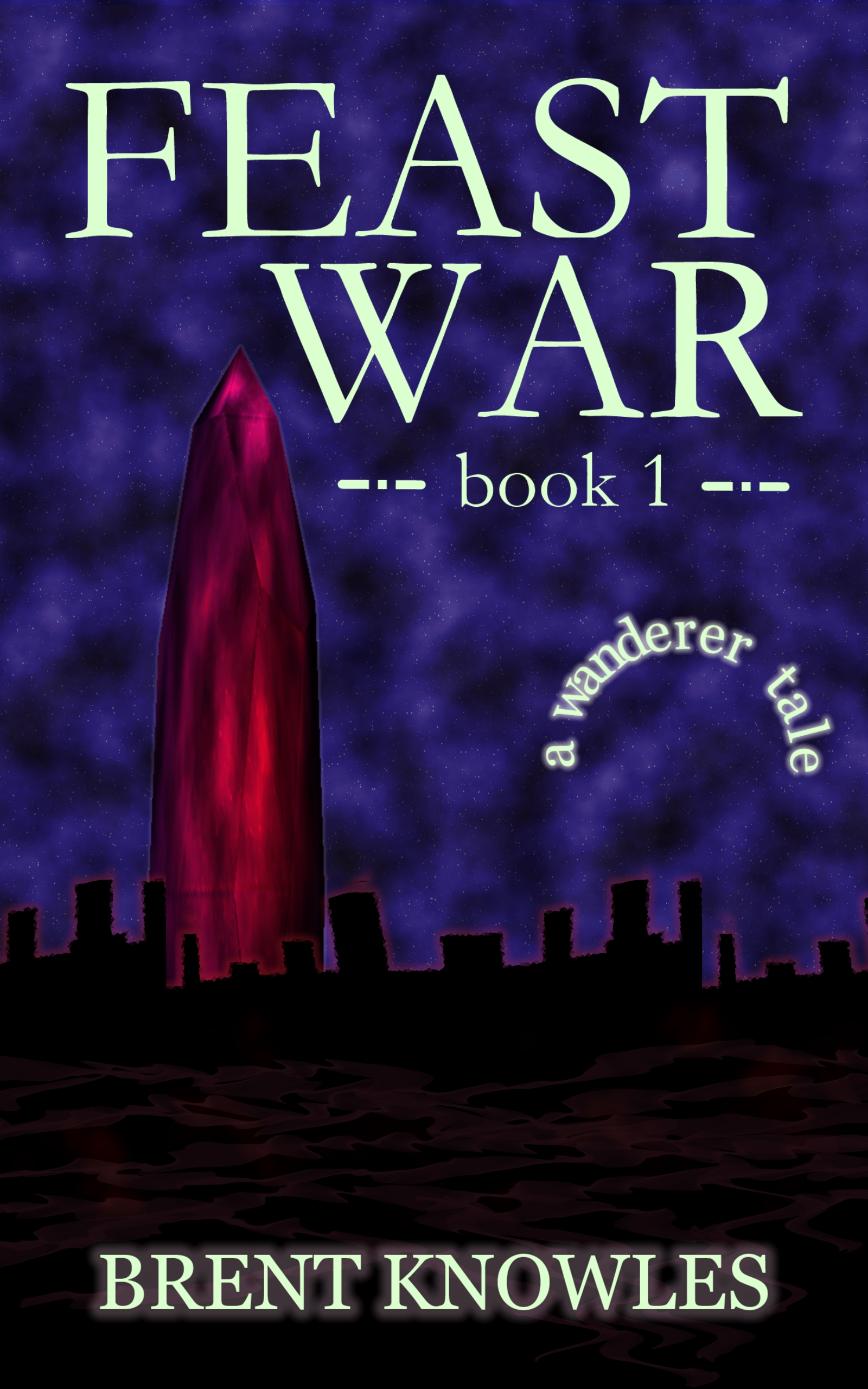 cover for Feast War, Book 1 of the Wanderer Saga