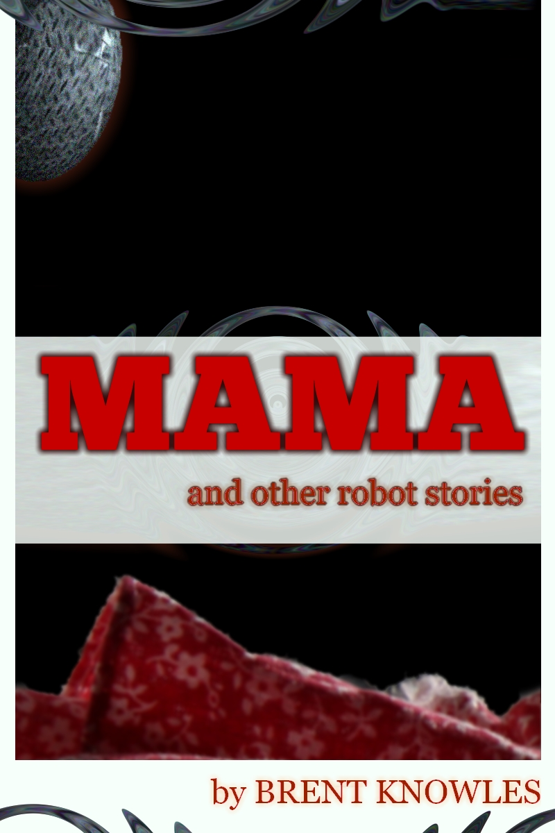 cover for Mama (and other robot stories)